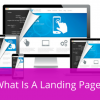 Tìm hiểu chính xác khái niệm landing page là gì